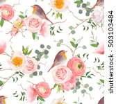 Stock vector natural vector seamless pattern with cute robin birds and bouquets of peachy roses and ranunculus 503103484
