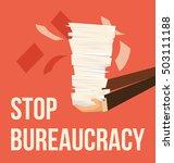 stop bureaucracy. vector flat... | Shutterstock .eps vector #503111188