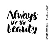 always see the beauty  ... | Shutterstock .eps vector #503133034
