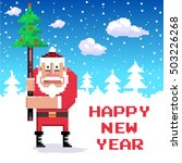 santa with new year tree. pixel ...   Shutterstock .eps vector #503226268