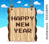 wood sign happy new year. pixel ...