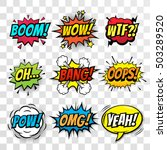 Vector comic speach bubble with prase Boom, Wow, WTF, Oh, Bang, Oops, Pow, OMG, Yeah. Comic cartoon sound bubble speech set on transparent background. | Shutterstock vector #503289520