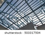 structure of steel roof frame... | Shutterstock . vector #503317504