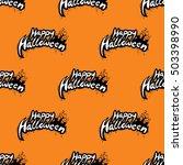 happy halloween seamless... | Shutterstock . vector #503398990