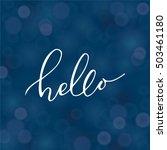 hello lettering on blue bokeh.... | Shutterstock .eps vector #503461180