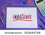 impatience word on notebook page | Shutterstock . vector #503644768
