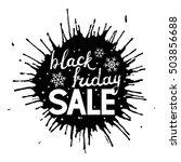 black friday lettering on paint ... | Shutterstock .eps vector #503856688
