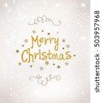 merry christmas lettering... | Shutterstock .eps vector #503957968
