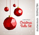 low poly merry christmas balls... | Shutterstock .eps vector #503961784