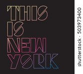 new york typography  t shirt... | Shutterstock .eps vector #503973400