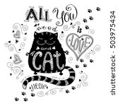 all you need is love and cat ... | Shutterstock .eps vector #503975434