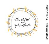 thankful and grateful text in... | Shutterstock .eps vector #504192859