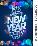 let s celebrate new year party... | Shutterstock .eps vector #504228700