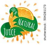 natural juice 100  percent ...   Shutterstock .eps vector #504281173