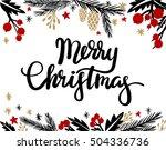 merry christmas hand lettering... | Shutterstock .eps vector #504336736