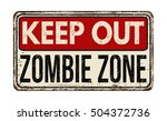 Keep Out Zombie Zone Vintage...