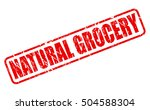natural grocery red stamp text...   Shutterstock .eps vector #504588304