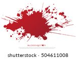 set of various blood or paint... | Shutterstock .eps vector #504611008