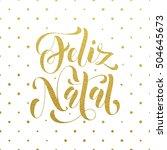 gold feliz natal portuguese...   Shutterstock .eps vector #504645673