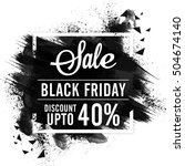 black friday sale with discount ... | Shutterstock .eps vector #504674140