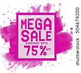 mega sale with discount upto 75 ... | Shutterstock .eps vector #504674200