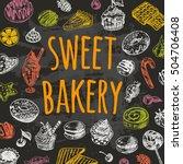sweet bakery card. hand drawn...   Shutterstock .eps vector #504706408