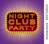 night club party. 3d retro... | Shutterstock .eps vector #504710014