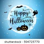 happy halloween hand lettering... | Shutterstock .eps vector #504725770