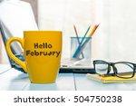 Hello February Written On...