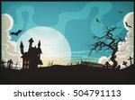 halloween landscape background  ... | Shutterstock .eps vector #504791113