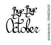 bye bye october  isolated... | Shutterstock .eps vector #504822619