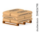cement bags on a wooden pallet. ... | Shutterstock .eps vector #504826798