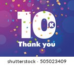 congratulations 10k followers... | Shutterstock .eps vector #505023409