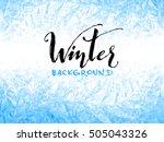 ice winter background | Shutterstock .eps vector #505043326