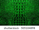 green crocodile leather texture ... | Shutterstock . vector #505104898