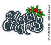 merry christmas lettering card... | Shutterstock .eps vector #505118128