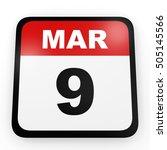 march 9. calendar on white... | Shutterstock . vector #505145566