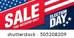 election day sale. vector banner | Shutterstock .eps vector #505208209