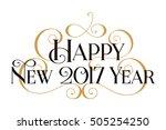 happy new year 2017.... | Shutterstock .eps vector #505254250