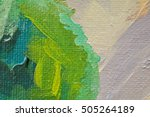 oil painting close up texture... | Shutterstock . vector #505264189