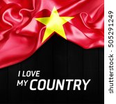 i love my country vietnam... | Shutterstock . vector #505291249