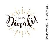 happy diwali festival ... | Shutterstock .eps vector #505407538