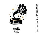 old gramophone silhouette.... | Shutterstock .eps vector #505407700