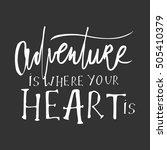 adventure banner. adventure is... | Shutterstock .eps vector #505410379