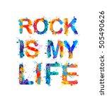 rock is my life. vector... | Shutterstock .eps vector #505490626