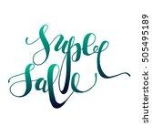 super sale calligraphic design. ... | Shutterstock .eps vector #505495189