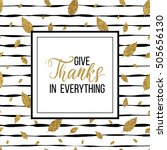happy thanksgiving card  give... | Shutterstock .eps vector #505656130
