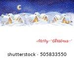 winter night village landscape... | Shutterstock . vector #505833550