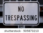 No Trespassing Sign In White...