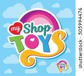 toys shop creative logo | Shutterstock .eps vector #505994476